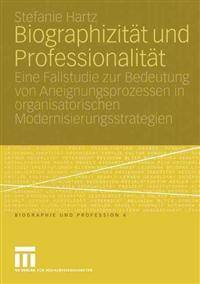 Biographizitat Und Professionalitat