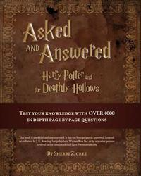 Asked and Answered: Harry Potter and the Deathly Hallows