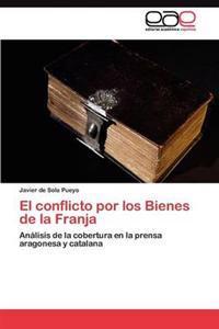 El Conflicto Por Los Bienes de la Franja
