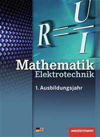 Elektrotechnik Grundbildung Technische Mathematik. Schülerband