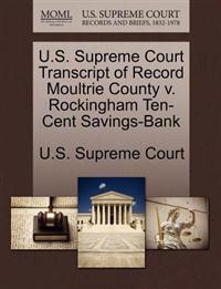 U.S. Supreme Court Transcript of Record Moultrie County V. Rockingham Ten-Cent Savings-Bank