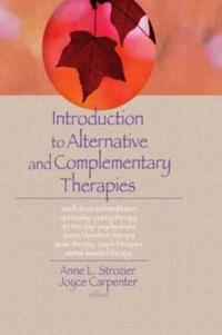 Introduction to Alternative and Complementary Therapies