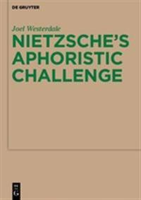 Nietzsche's Aphoristic Challenge