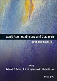 Adult Psychopathology and Diagnosis, 7th Edition