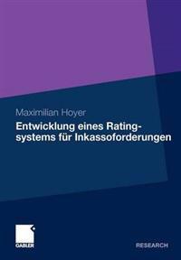 Entwicklung Eines Ratingsystems Fur Inkassofurderungen