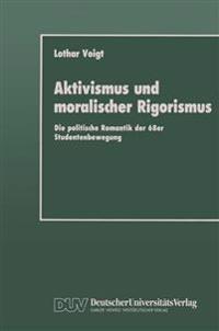 Aktivismus Und Moralischer Rigorismus