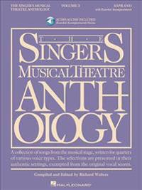 The Singer's Musical Theatre Anthology - Volume 3: Soprano Book/Online Audio [With 2 CDs]
