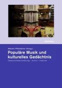 Populäre Musik und kulturelles Gedächtnis