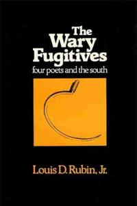 The Wary Fugitives: Four Poets