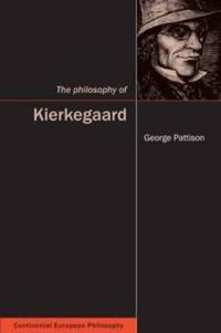The Philosophy of Kierkegaard