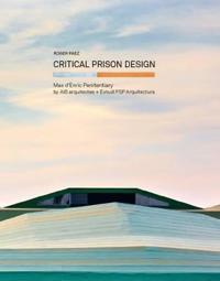 Critical Prison Desgin