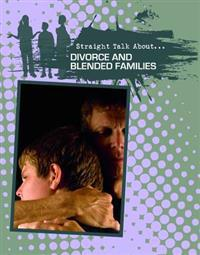 Divorce and Blended Families
