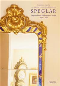 Speglar : Spegelmakare & fabrikörer i Sverige