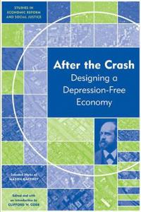After the Crash: Designing a Depression-Free Economy