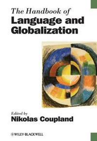 The Handbook of Language and Globalization
