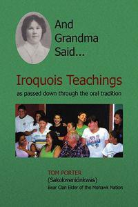 And Grandma Said...Iroquois Teachings