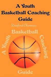 A Youth Basketball Coaching Guide