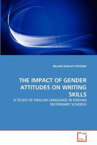 The Impact of Gender Attitudes on Writing Skills