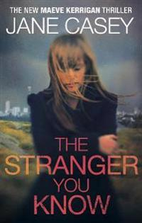 Stranger you know - (maeve kerrigan 4)