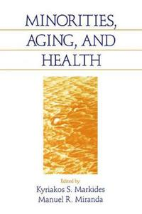 Minorities, Aging, and Health