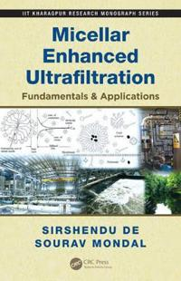 Micellur Enhanced Ultrafiltration