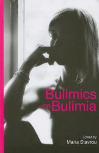 Bulimics on Bulimia