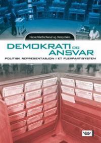Demokrati og ansvar - Hanne Marthe Narud, Henry Valen | Inprintwriters.org