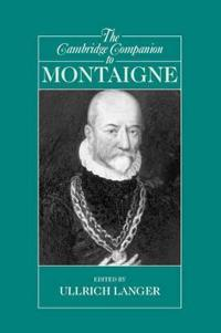 Cambridge Companion To Montaigne