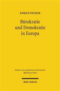 Burokratie Und Demokratie in Europa: Legitimitat Im Europaischen Verwaltungsverbund