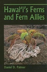 Hawaii's Ferns and Fern Allies