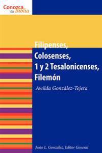 Filipenses, Colosenses, 1 y 2 Tesalonicenses, Filemon