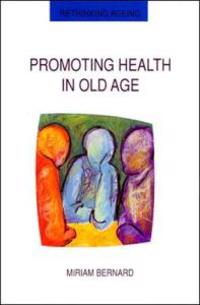 Promoting Health in Old Age