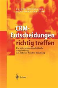 Crm-Entscheidungen Richtig Treffen