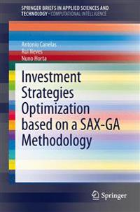 Investment Strategies Optimization based on a SAX-GA Methodology