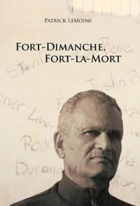Fort-Dimanche, Fort-la-Mort