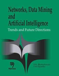 Networks, Data Mining, And Artificial Intelligence
