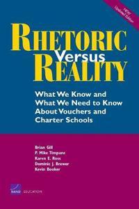 Rhetoric Versus Reality