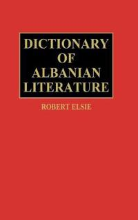 Dictionary of Albanian Literature