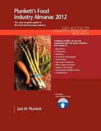 Plunkett's Food Industry Almanac 2012