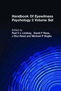 The Handbook of Eyewitness Psychology
