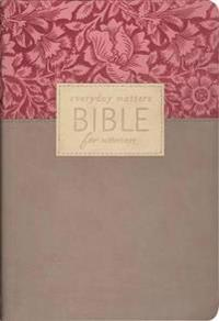 Everyday Matters Bible for Women