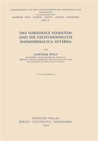 Das Subdurale Hamatom Und Die Pachymeningitis Haemorrhagica Interna