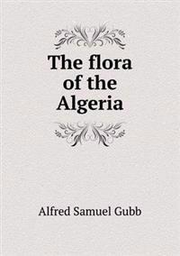 The Flora of the Algeria