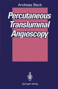 Percutaneous Transluminal Angioscopy