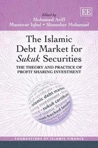 The Islamic Debt Market for Sukuk Securities