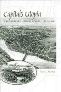Capital's Utopia
