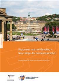 Regionales Internet-Marketing - Neue Wege der Kundenansprache!