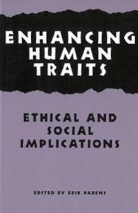 Enhancing Human Traits