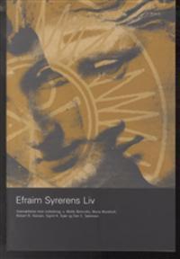 Efraim Syrerens liv