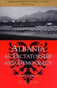 Albania As Dictatorship And Democracy